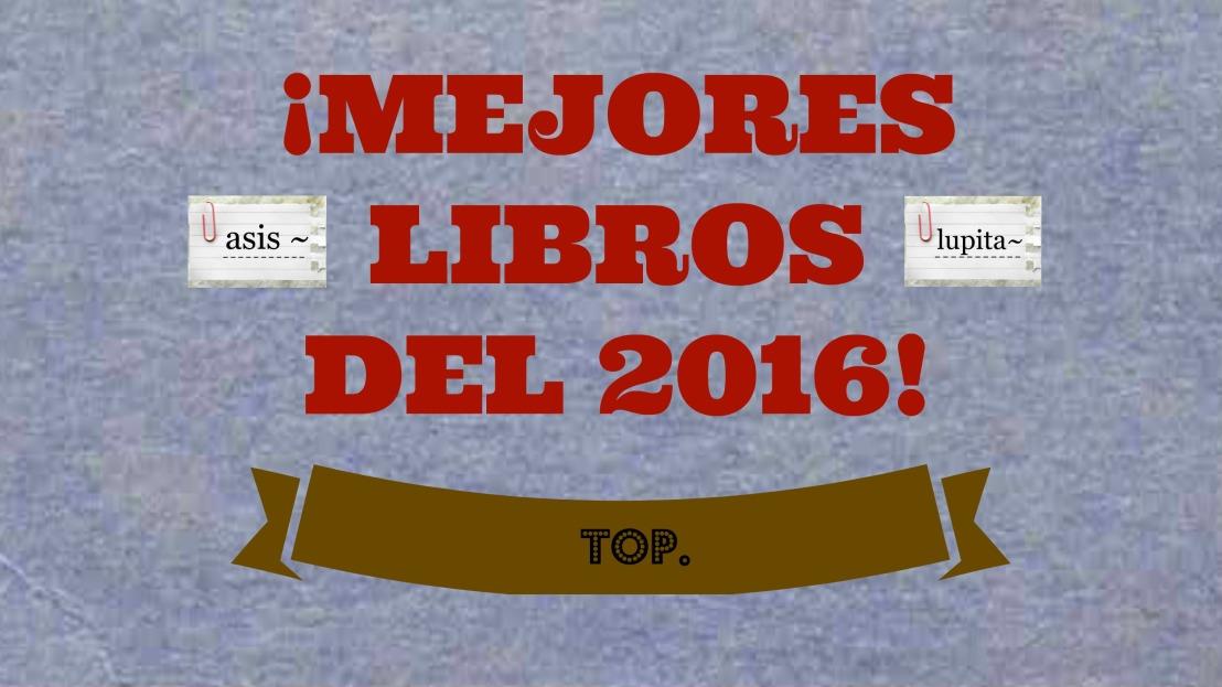 ¡Mejores libros del 2016!TOP.